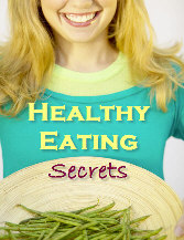 Healthy Eating Secrets special report