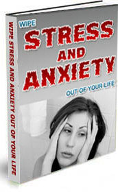 Wipe Stress And Anxiety Out Of Your Life